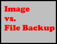 Image backups vs. File and Folder Backups